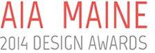 AIA Maine 2014 Design Awards